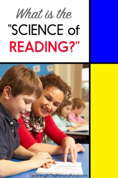 """What is the """"Science of Reading?"""" - Learning at the Primary Pond First Grade Reading, Student Reading, Kindergarten Reading, Teaching Reading, Teaching Kids, Learning, Reading Fluency Activities, Reading Strategies, Reading Skills"""