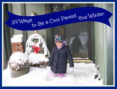 29 Fun ways to surprise your kids on those long winter days!