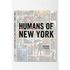 Humans Of New York By Brandon Stanton (€28) found on Polyvore featuring books and assorted