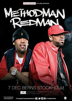 METHOD MAN & REDMAN | 7 dec | Stockholm, Berns | #artwork #methodman #redman