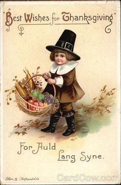 Best Wishes for Thanksgiving Series 4440 For Auld Lang Syne