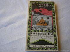 EL OJO DE APOLO,- Chesterton. Siruela, 1985, La biblioteca de Babel. Prólogo J.L.Borges - Foto 1