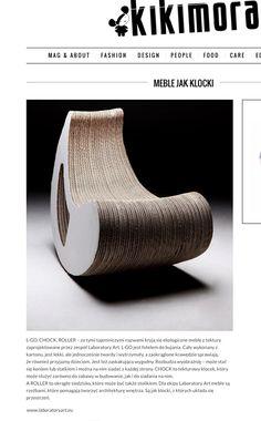 L-GO, CHOCK, ROLLER – za tymi tajemniczymi nazwami kryją się ekologiczne meble z tektury zaprojektowane przez Dominikę Błażek  .Dla ekipy Laboratory Art meble są rzeźbami, które pomagają tworzyć architekturę wnętrza. Są jak klocki, z których układa się przestrzeń.