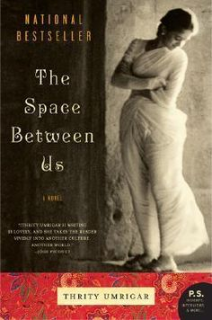 The Space Between Us by Thrity Umrigar, available at Book Depository with free delivery worldwide. Date, Jon Snow Quotes, Space Between Us, Books To Read, My Books, A Clash Of Kings, Online Cookbook, Feeling Trapped, The Book