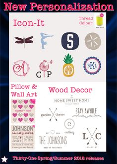 New personalization options!! Icon-Its, Wood Decor, Wall Art and Pillows, and Thread colour! Thirty-One spring/summer 2018