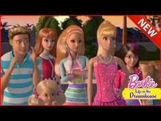 (12) Barbie Movies English✫✫ Barbie Life in Dreamhouse season 4✫✫New English - HD - YouTube