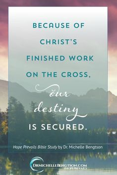 God isn't looking for our perfect efforts. It's because of our imperfection that He sent Jesus. And because of Jesus, our destiny is secure. We don't have to work for it. He just wants us to trust Him, despite what we see in our circumstances.~ Dr. Michelle Bengtson from Hope Prevails Bible Study #HopePrevailsBibleStudy #depression #mentalhealth