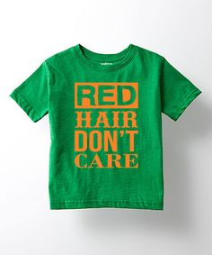 Look at this Kelly Green 'Red Hair Don't Care' Tee - Toddler & Kids on #zulily today!