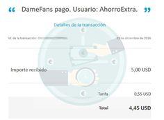 Primer comprobante de Pago en DameFans http://damefans.com/?ref=348