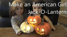Make An American Girl Jack-o-Lantern