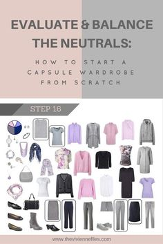 How to Build a Capsule Wardrobe from Scratch Step 16: Evaluating and Balancing our Neutrals