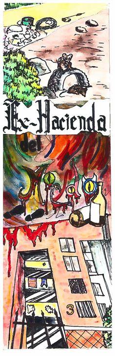 """Zine #1 """"Ex-Hacienda del miedo"""" resultado del taller de fanzines del Colectivo Matazanos en el Centro Cultural Autogestivo el 77. #Fanzine #Zine #México #Cultura #Arte #Punk #DIY #EscribeOmuere #Capicúa"""