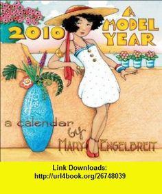 Mary Engelbreits A Model Year 2010 Mini Wall Calendar (9780740781230) Mary Engelbreit , ISBN-10: 0740781235  , ISBN-13: 978-0740781230 ,  , tutorials , pdf , ebook , torrent , downloads , rapidshare , filesonic , hotfile , megaupload , fileserve