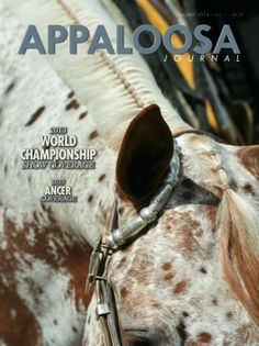January 2014 features 2013 World Show Coverage, 2013 ANCER coverage, and cow horse Nics Little Pep. Bonus: Spot the Appaloosa Journal horse logo, hidden on the cover!
