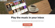 メールから楽曲のリンクを引っ張ってきて自動再生してくれる『Play My Inbox』