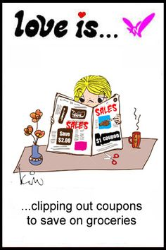 love is. clipping out coupons to save on groceries.