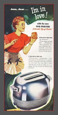 1948 ad for Proctor Automatic  Pop-up toaster!        1948 ad for Proctor automatic pop-up toaster. Probably better than the ones made today!