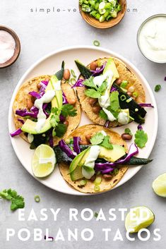 Poblano Tacos feature roasted poblanos, pinto beans, avocados, scallions, cabbage, and cilantro drizzled with a creamy crema for a healthy and easy to make vegan meal ready in under 30 minutes! #healthyrecipes #veganrecipes #plantbased #vegantacos #tacos Low Fat Vegan Recipes, Easy Healthy Recipes, Whole Food Recipes, Easy Meals, Vegan Meals, Vegan Food, Healthy Tacos, Healthy Protein, Clean Eating Diet