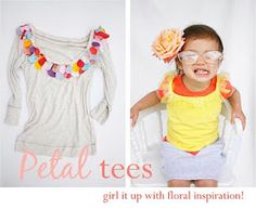 Petal t-shirt/top - girl it up with floral inspiration