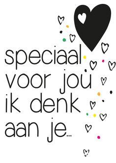speciaal voor jou ik denk aan je, verkrijgbaar bij #kaartje2go voor €1,89 If You Love Someone, Just For You, Love You, My Love, Words Quotes, Wise Words, Me Quotes, Sayings, Beautiful Lyrics