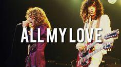 Led Zeppelin - All My Love   Subtitulado