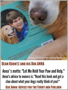 Dean Koontz Ask ANNA : Advice for the Furry and Forlorn