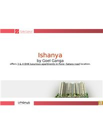Ishanya, by Goel Ganga, offers 3 & 4 BHK ultra luxurious terrace condominiums spread over three gorgeous buildings in the heart of the bustling, vibrant Pune -Satara Road. For More Info: http://www.goelgangadevelopments.com