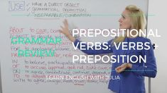 In this lesson let's learn a comprehensive list of Prepositional Verbs with the prepositions: about, against, at, for, from, in, of, on, to, with... Learn English with Julia