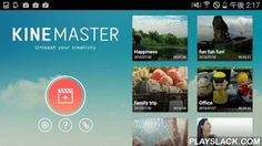 KineMaster – Pro Video Editor  Android App - playslack.com ,  KineMaster is the only full-featured video editor for Android, now with multi-layer video.With KineMaster 3.1, you can add video layers* to your project, allowing for true split-screen or picture-in-picture effects, and more.From version 3.0, KineMaster has been extensively redesigned to reflect the latest in Android trends while maintaining ease in editing, and paving the way for new upcoming features. The introduction of…