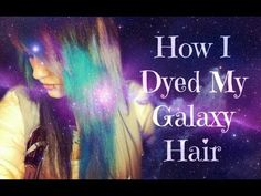 A whole Galaxy on your hair! Photo gallery and Video tutorials! Cut Her Hair, Love Hair, Dip Dye, Henry Fong, Halfway House, Diy Galaxy, Alternative Hair, Diy Beauty, Beauty Secrets