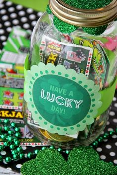 """Have a Lucky Day"" Mason Jar Gift With FREE Printable- Fill with chocolate coins, scratch-off lottery tickets, cookies, etc. for that ""LUCKY"" someone on St. Patrick's Day! {BitznGiggles.com} by janelle"