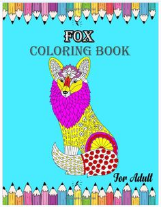 Fox Coloring Book For Adult Best Animal Coloring Book Stress Relieving Animal Design. Gift for Kids, Adult, Boys, And Girl Ages 4-8, 9-12, 13-15 - - #coloring #art #coloringbook #drawing #color #adultcoloring #adultcoloringbook #colouring #coloringforadults #coloriage #artist #coloringbookforadults #coloringtherapy #artwork #colors #illustration #coloringaddict #sketch #painting #arttherapy #colorful #draw #coloringpage #coloringbooks #coloringmasterpiece #love #digitalart #adultcolouring Amazon Coloring Books, Coloring Pages, Pokemon Coloring, Elk Hunting, Best Books To Read, Word Pictures, Sketch Painting, Poetry Books, Christmas Svg