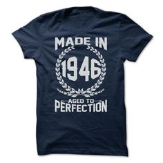 MADE IN 1946 - Limited Edition - T-Shirt, Hoodie, Sweatshirt