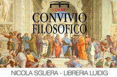 PALCOSCENICO IN CAMPANIA.it: BENEVENTO - Il 9 aprile Convivio Filosofico alla Luidig con Nicola Sguera