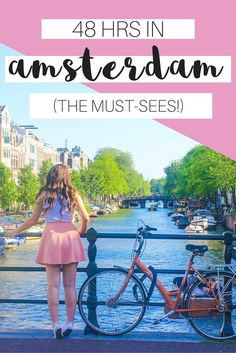AMSTERDAM IN 48 HRS: HOW TO SMASH IT OUT!