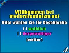 Als Mann hat man da wohl schlechte Karten ^^' Lustige sprüche #Humor #jux #1jux #lustig #Jodel #Sprüche #lustigeBilder #lustigeSprüche #Feminismus #nurSpaß