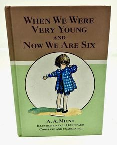 When We Were Very Young: AND Now We are Six Winnie ... by Milne, A. A. Hardback Now We Are Six, When Us, Then And Now, My Ebay, Books, Shop, Kids, Livros, Children