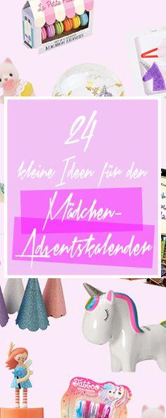 Hier Findet 24 Niedliche Ideen Für Den Mädchen (natürlich Auch Jungs)  Adventskalender.
