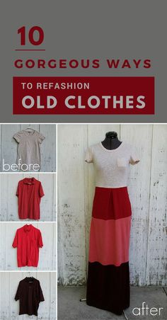 10 Gorgeous Ways to Refashion Old Clothes (Tutorials Included) - ZoomZee - upcycle clothes Clothes Crafts, Sewing Clothes, Clothes Patterns, Diy Fashion, Ideias Fashion, Fashion Clothes, Reuse Old Clothes, Revamp Clothes, Diy With Old Clothes
