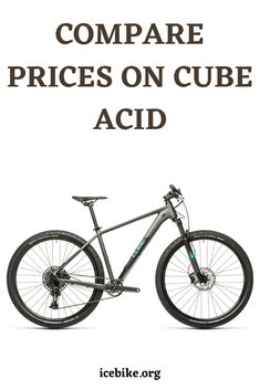 Cube Acid is a hardtail mountain bike ideal for pro and semi-pro users. It's highly affordable, and delivers amazing features for the price. This model is perfect for handling tough mountain roads and worry less about impact. It's also quite good looking in design. #bikes #roadbikes #mountainbikes #hybridbikes #electricbikes #comportbikes