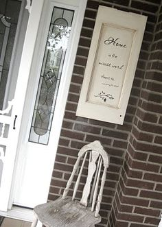 Cabinet door sign on front of house~I am in total love with this sign!!