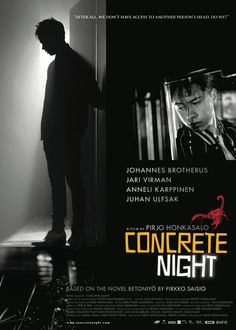 CONCRETE NIGHT  BETONIYÖ Finland/Sweden/Denmark  DIRECTED BY:Pirjo Honkasalo  WRITTEN BY: Pirkko Saisio & Pirjo Honkasalo  PRODUCED BY: Mark Lwoff & Misha Jaari