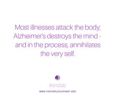 Purple Elephant is a nonprofit organization that is changing the way young people think about Alzheimer's disease on a global scale. Alzheimers Quotes, Alzheimers Awareness, Purple Elephant, Dementia, Caregiver, Self, Mindfulness, Mom, Words
