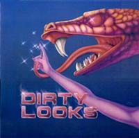Dirty Looks Music Dirty Looks Band KILLER ALBUM !!!