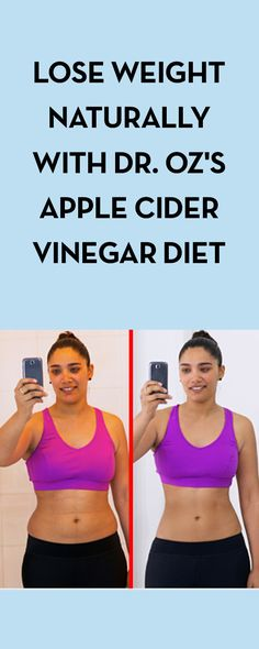 Lose Weight Naturally with Dr. Oz's Apple Cider Vinegar Diet