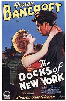 The Docks of New York (1929). D: Josef von Sternberg. Selected in 1999.
