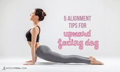 Upward Facing Dog or Urdhva Mukha Svanasana is one of the most practiced yoga poses as part of vinyasas and Sun Salutation. Try these tips to stay aligned.