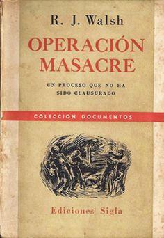 Operación Masacre - Wikipedia, la enciclopedia libre