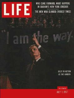 "Billy Graham ~ July 1, 1957 issue ~ Old Life Magazines ~ Click image to purchase. Enter ""pinterest"" at checkout for a 12% discount."