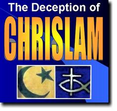 "The Deception of ""Chrislam"" By Eric Barger   Chrislam, which purports to join Islam and Christianity into one harmonious, synthesized religion, is fast becoming a rallying point in some American church circles."